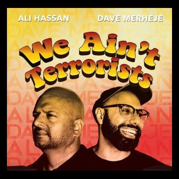 We Ain't Terrorists, Ali Hassan and Dave Merheje Bring Their Stand-up Comedy to Alberta, Manitoba and Saskatchewan
