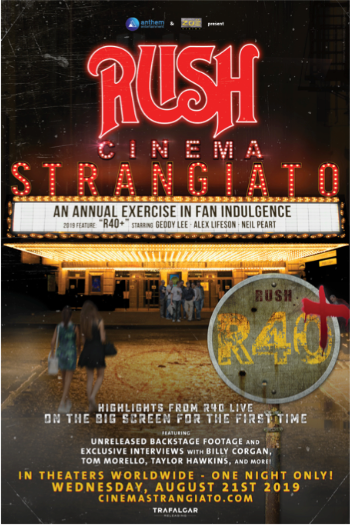 RUSH: Cinema Strangiato 2019 Comes to Cineplex Theatres August 21