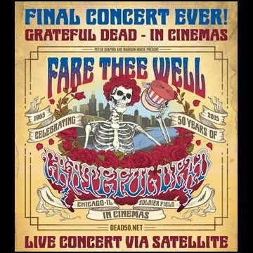 Fare Thee Well: Celebrating 50 Years of Grateful Dead