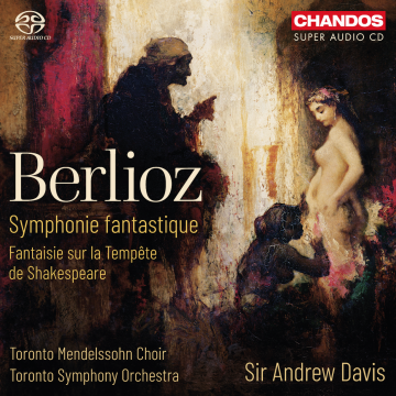 Chandos Releases Berlioz: Symphonie Fantastique by the Toronto Symphony Orchestra
