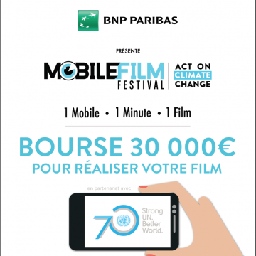 The Mobile Film Festival announces partnership with United Nations focus on the Climate Change topic