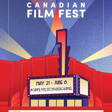 Super Channel and Canadian Film Fest partner to Bring Virtual Festival to Film Fans