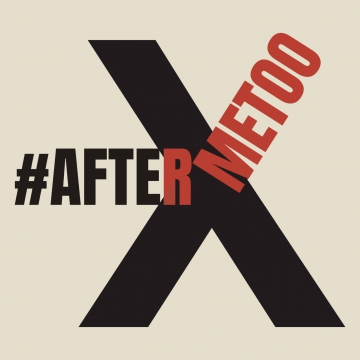 #AFTERMETOO: An In-Depth Symposium on Sexual Harassment and Assault in the Entertainment Industry